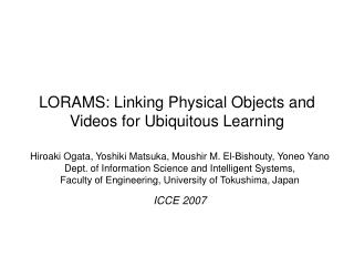 LORAMS: Linking Physical Objects and Videos for Ubiquitous Learning