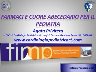 Farmaci e cuore Abecedario per il Pediatra