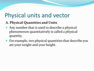 Physical units and vector