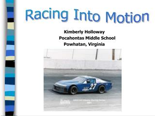 Kimberly Holloway 	Pocahontas Middle School Powhatan, Virginia