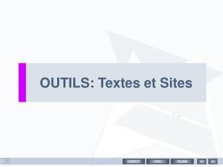 OUTILS: Textes et Sites