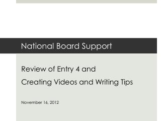 National Board Support