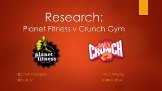 Research: Planet Fitness v Crunch Gym