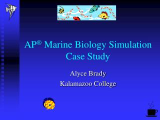 AP  Marine Biology Simulation Case Study