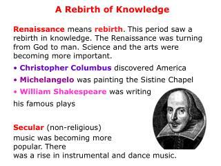 A Rebirth of Knowledge