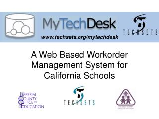 A Web Based Workorder Management System for California Schools