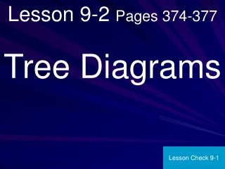 Lesson 9-2  Pages 374-377