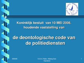Koninklijk besluit  van 10 MEI 2006.  houdende vaststelling van