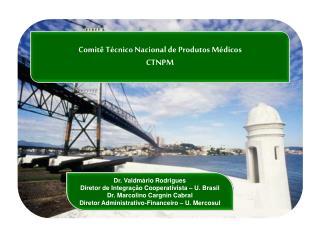 Comitê Técnico Nacional de Produtos Médicos CTNPM
