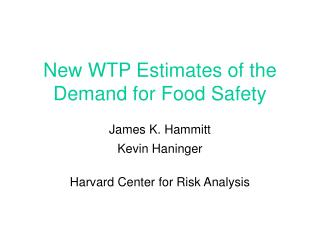 New WTP Estimates of the Demand for Food Safety