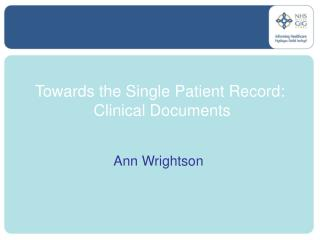 Towards the Single Patient Record:  Clinical Documents