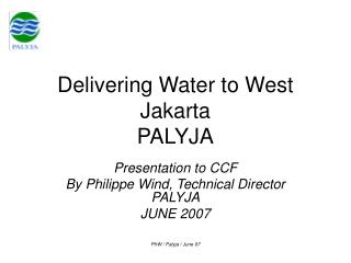 Delivering Water to West Jakarta PALYJA