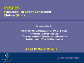 As presented by Patrick W. Serruys, MD, PhD, FACC Principal Investigator