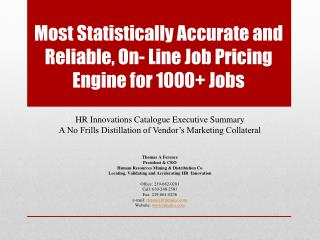 Most Statistically Accurate and Reliable, On- Line Job Pricing Engine for 1000+ Jobs