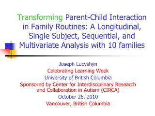 Joseph Lucyshyn Celebrating Learning Week University of British Columbia