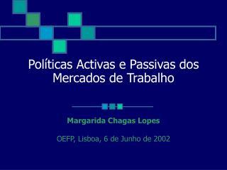Políticas Activas e Passivas dos Mercados de Trabalho
