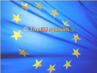  The EU symbols 