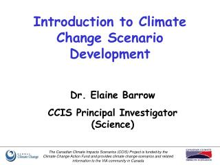Introduction to Climate Change Scenario Development