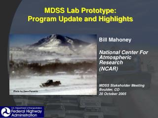 MDSS Lab Prototype:  Program Update and Highlights