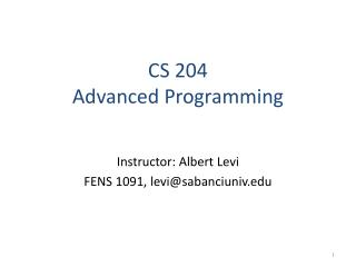 CS 204 Advanced Programming