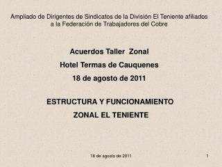ESTRUCTURA Y FUNCIONAMIENTO   ZONAL EL TENIENTE
