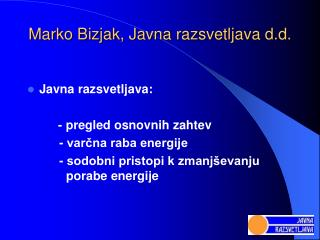 Marko Bizjak, Javna razsvetljava d.d.