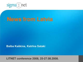 News from Latvia