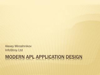 Modern APL Application Design