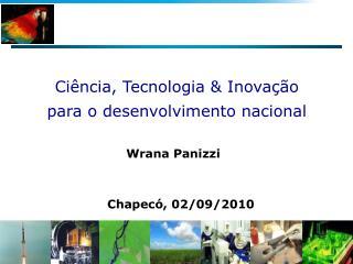 Ciência, Tecnologia & Inovação para o desenvolvimento nacional
