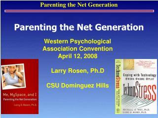 Parenting the Net Generation