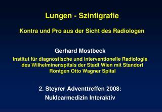 Lungen - Szintigrafie Kontra und Pro aus der Sicht des Radiologen