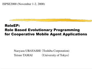 RoleEP:  Role Based Evolutionary Programming for Cooperative Mobile Agent Applications