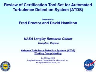 Review of Certification Tool Set for Automated Turbulence Detection System (ATDS) Presented by