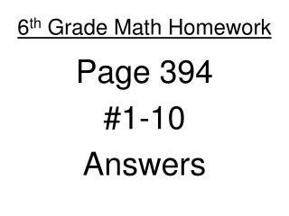 6 th  Grade Math Homework