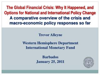Western Hemisphere Department International Monetary Fund Barbados January 25, 2011