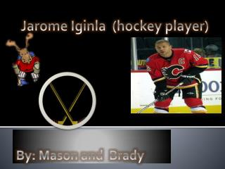 Jarome Iginla  (hockey player)