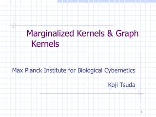 Marginalized Kernels & Graph Kernels