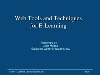 Web Tools and Techniques for E-Learning