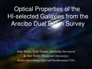 John Salzer, Nyla Tresser, Samantha Stevenson   Hart Webb Wesleyan University Jessica Rosenberg Harvard