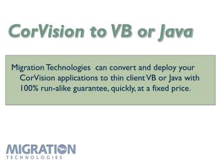 CorVision to VB or Java