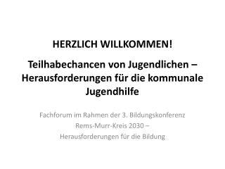 Fachforum im Rahmen der 3. Bildungskonferenz Rems-Murr-Kreis 2030 –