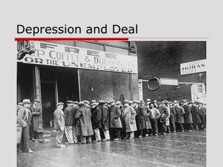 Depression and Deal