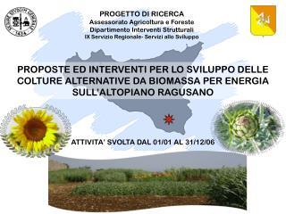 PROGETTO DI RICERCA Assessorato Agricoltura e Foreste  Dipartimento Interventi Strutturali