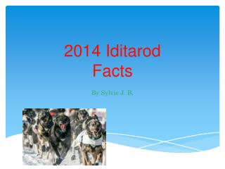 2014 Iditarod Facts
