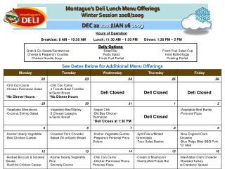 Montague�s Deli Lunch Menu Offerings Winter Session 2008/2009