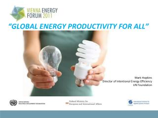 """GLOBAL ENERGY PRODUCTIVITY FOR ALL"""