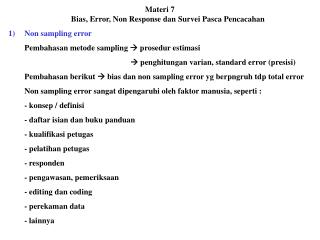 Materi 7 Bias, Error, Non Response dan Survei Pasca Pencacahan Non sampling error