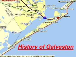 History of Galveston