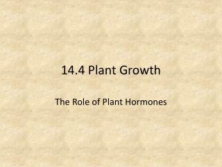 14.4 Plant Growth