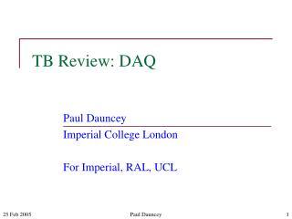 TB Review: DAQ